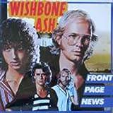 Wishbone Ash Front Page News LP MCA MCG3524 EX/EX 1977