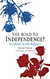 The Road to Independence? Scotland in the Balance