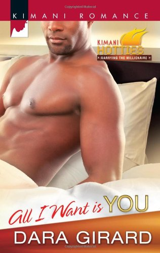 Image of All I Want Is You (Kimani Romance)