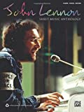 John Lennon: Sheet Music Anthology: Piano / Vocal / Guitar