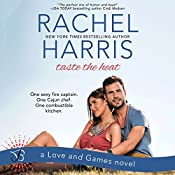 Taste the Heat: Love and Games, Book 1 | Rachel Harris