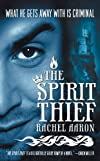 The Spirit Thief (Legend of Eli Monpress)