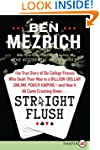 Straight Flush Lp: The True Story of...