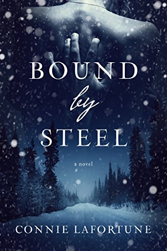 Book: Bound by Steel by Connie Lafortune