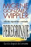 Peregrinaje (Spanish Edition) (1567183301) by González-Wippler, Migene