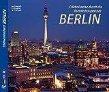 Eine Farbbild-Rundreise durch Berlin in Deutsch/Englisch/Französisch