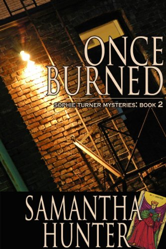 <strong>Kindle Nation Daily Paranormal Romance Readers Alert! Samantha Hunter's Ghostly Mystery <em>ONCE BURNED (SOPHIE TURNER MYSTERIES)</em> is This Week's Sponsor of The Kindle Fire Giveaway Sweepstakes! Now $3.99 **PLUS** A Link to This Week's Sweepstakes</strong>