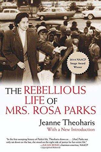 Rebellious Life of Mrs. Rosa Parks