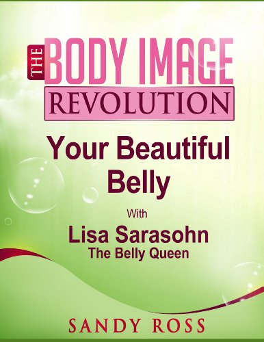 your-beautiful-belly-with-lisa-sarasohn-the-body-image-revolution-book-10-english-edition