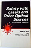 img - for Safety with Lasers and Other Optical Sources: A Comprehensive Handbook book / textbook / text book