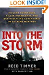 Into the Storm: Violent Tornadoes, Ki...