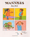 Manners (0688091989) by Aliki