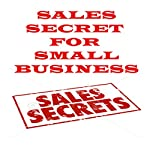 Sales Secrets for Small Business | Kevin Arist-Neequaye