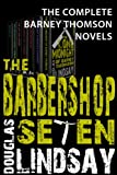 The Barbershop Seven: A Barney Thomson omnibus