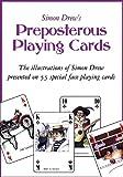 Simon Drew's Preposterous Playing Cards