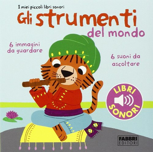 gli-strumenti-del-mondo-i-miei-piccoli-libri-sonori-1
