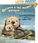 Quiero a mi Mama Porque (I Love my Mo...
