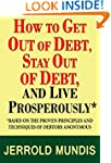 How to Get Out of Debt, Stay Out of D...