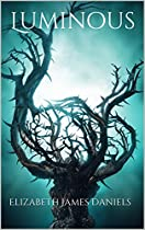 Luminous: A Young Adult Paranormal Romance (luminous Trilogy Book One): A Young Adult Paranormal Romance