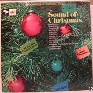 The Sound of Christmas by Nat King Cole, Dinah Shore, Bing Crosby, Jo Stafford and Tennessee Ernie Ford