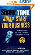 #6: Shark Tank Jump Start Your Business: How to Launch and Grow a Business from Concept to Cash
