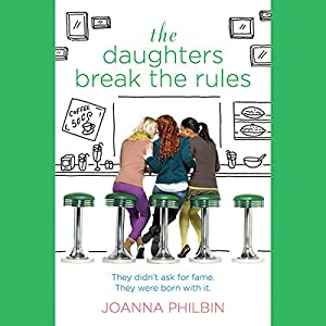 The Daughters Break the Rules Audiobook