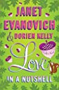 Love in a Nutshell[ LOVE IN A NUTSHELL ] by Evanovich, Janet (Author) Jan-03-12[ Hardcover ]