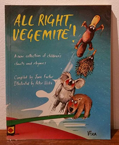 all-right-vegemite-a-new-collection-of-australian-childrens-chants-and-rhymes