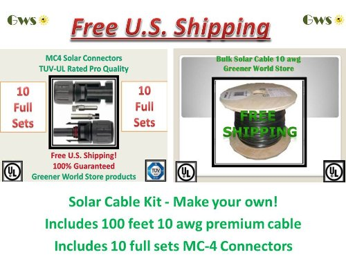 Solar Cable 100 Feet Bulk-10Pack-Mc4-Connector Kit! U.S. Made Solar Cable 10 Awg 600 Volt Ul Listed Greener World Store