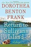 Return to Sullivans Island LP: A Novel (Lowcountry Tales) (006177474X) by Frank, Dorothea Benton