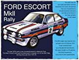 FORD ESCORT MK2 RALLY SPECIAL MINI METAL SIGN APPROX 8