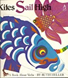 Kites Sail High: a Book About Verbs