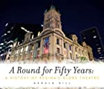 A Round for Fifty Years: A History of...