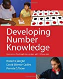 img - for Developing Number Knowledge: Assessment,Teaching and Intervention with 7-11 year olds (Math Recovery) by Wright Robert J Ellemor-Collins David Tabor Pamela D (2011-12-06) Paperback book / textbook / text book