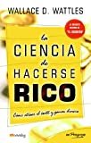 La ciencia de hacerse rico (Spanish Edition)