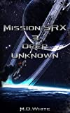 img - for Deep Unknown (MissionSRX Book 3) book / textbook / text book
