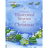 Illustrated Stories for Christmas (Usborne Illustrated Stories)by Lesley Sims