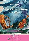 Die traurigste Geige der Welt (Nina Märchenfee) GÜNSTIG