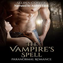 Vampire's Spell Audiobook by Selina Coffey Narrated by Audrey Lusk
