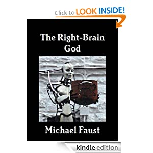The Right-Brain God Michael Faust
