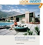 William Krisel's Palm Springs: The La...