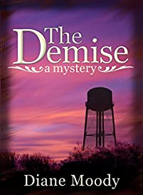 The Demise - A Mystery by Diane Moody ebook deal