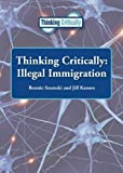 img - for Thinking Critically: Illegal Immigration book / textbook / text book