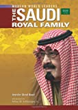 The Saudi Royal Family (Modern World Leaders)