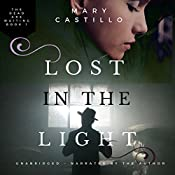 Lost in the Light | [Mary Castillo]