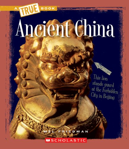 Ancient China (True Books)