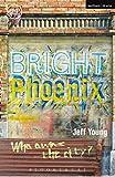 Bright Phoenix (Modern Plays)