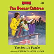 The Seattle Puzzle: The Boxcar Children Mysteries, Book 111 | Gertrude Chandler Warner