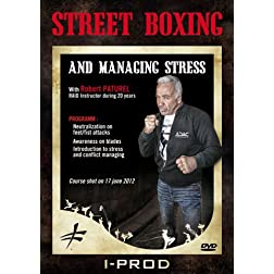 Street Boxing and Managing Stress with Robert Paturel