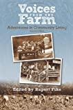 Voices from The Farm: Second Edition